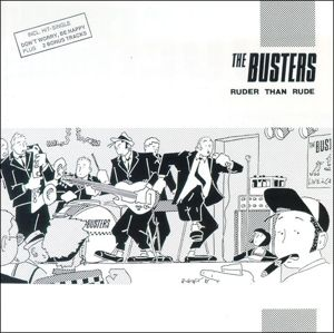 Ruder Than Rude & Bonus, The Busters