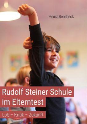 Rudolf Steiner Schule im Elterntest, Heinz Brodbeck