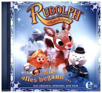 Rudolph mit der Roten Nase - Wie alles begann, 1 Audio-CD, Rudolph-Mit Der Roten Nase