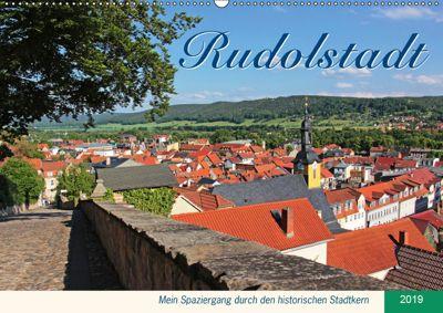 Rudolstadt - Mein Spaziergang durch den historischen Stadtkern (Wandkalender 2019 DIN A2 quer), Jana Thiem-Eberitsch
