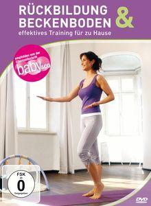 Rückbildung & Beckenboden - effektives Training für zu Hause, Emel Sahin-Gsell, Bozica Huckele, Kathleen Dornheim