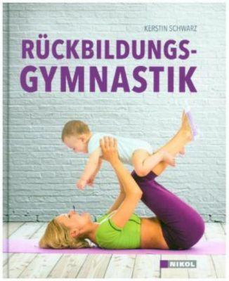 Rückbildungsgymnastik - Kerstin Schwarz |