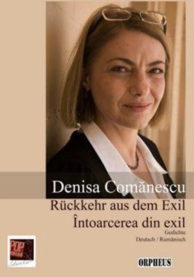 Rückkehr aus dem Exil, Denisa Comanescu