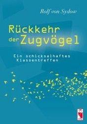 Rückkehr der Zugvögel - Rolf von Sydow |