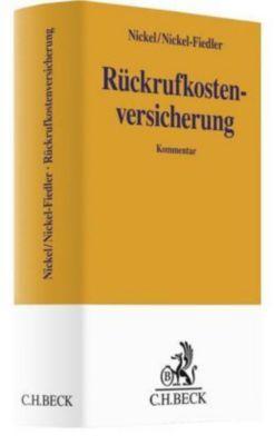 Rückrufkostenversicherung, Kommentar, Friedhelm Nickel, Anke Nickel-Fiedler