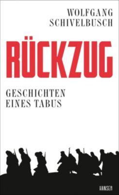 Rückzug - Wolfgang Schivelbusch |