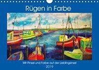 Rügen in Farbe - Mit Pinsel und Farbe auf der Lieblingsinsel (Wandkalender 2019 DIN A4 quer), Michaela Schimmack