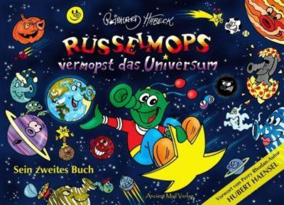 Rüsselmops vermopst das Universum, Reinhard Habeck
