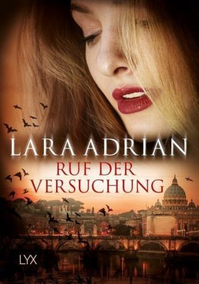 Ruf der Versuchung, Lara Adrian