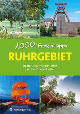Ruhrgebiet - 1000 Freizeittipps - Sabine Durdel-Hoffmann |