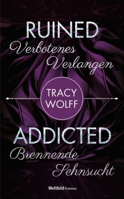 Ruined / Addicted, Tracy Wolff