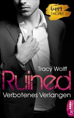 Ruined - Verbotenes Verlangen, Tracy Wolff