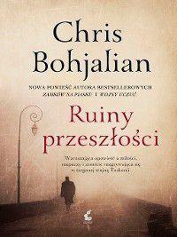 Ruiny przeszłości, Chris Bohjalian