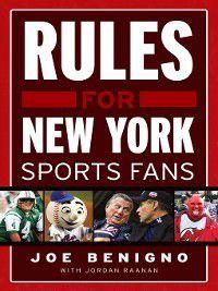 Rules for New York Sports Fans, Joe Benigno, Jordan Raanan
