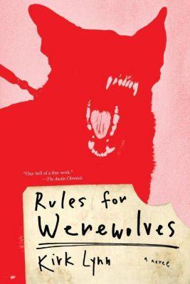 Rules for Werewolves, Kirk Lynn
