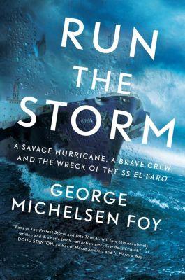 Run the Storm, George Michelsen Foy