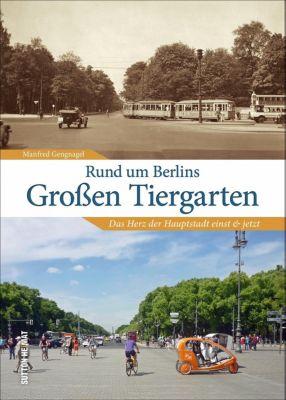 Rund um Berlins Grossen Tiergarten, Manfred Gengnagel