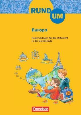 Rund um Europa, 3./4. Klasse, Astrid Rösel, Heidemarie Brosche