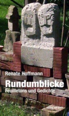 Rundumblicke - Renate Hoffmann |