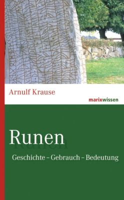 Runen, Arnulf Krause