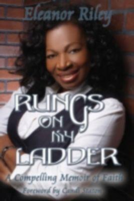 Rungs on my Ladder, Eleanor Riley