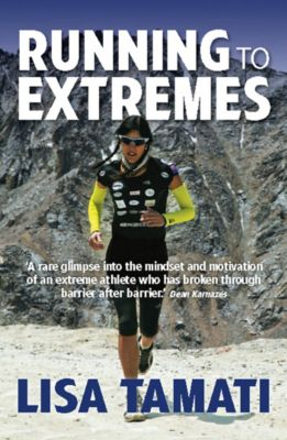 Running to Extremes, Lisa Tamati