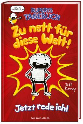 Ruperts Tagebuch - Zu nett für diese Welt! - Jeff Kinney |