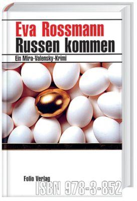 Russen kommen, Eva Rossmann