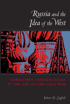 Russia and the Idea of the West, Robert English