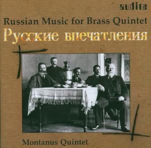 Russian Brass Music, Montanus-Quintett