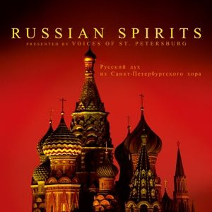 RUSSIAN SPIRITS, Voices Of St.Petersburg