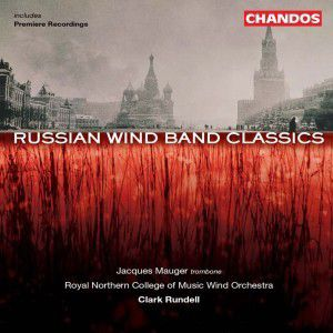 Russian Wind Band Classics, Royal Northern College Of Music Wind Orchestra