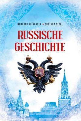Russische Geschichte, Manfred Alexander, Günther Stökl