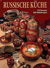 Das große Buch der Russischen Küche Buch bestellen - Weltbild.de