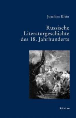 Russische Literaturgeschichte im 18. Jahrhunderts, Joachim Klein