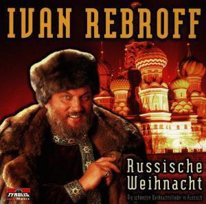 Russische Weihnacht, Ivan Rebroff
