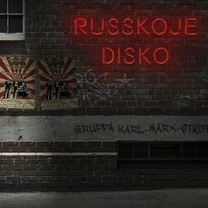 Russkoje Disko, Gruppa Karl-Marx-Stadt