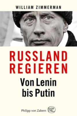 Russland regieren - William Zimmerman |
