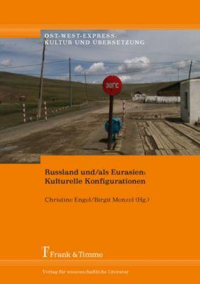 Russland und/als Eurasien