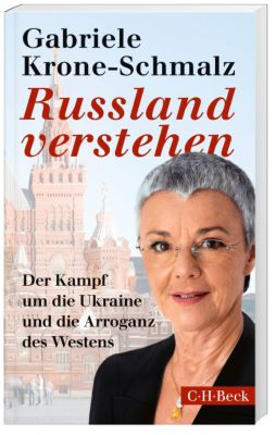 Russland verstehen, Gabriele Krone-Schmalz