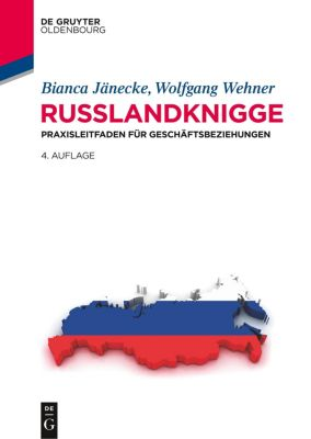 Russlandknigge, Bianca Jänecke, Wolfgang Wehner