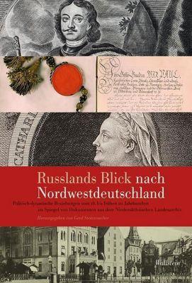Russlands Blick nach Nordwestdeutschland