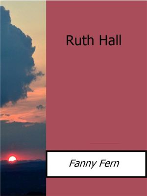 Ruth Hall, Fanny Fern