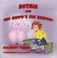Ruthie & the Hippo's Fat Behind, Margot Finke