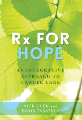 Rx for Hope, David Tabatsky, Nick, M.D. Chen