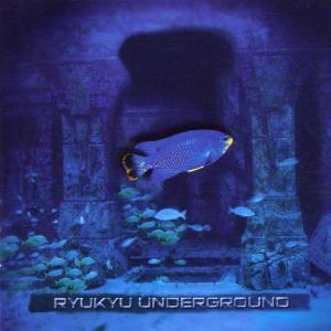 Ryukyu Underground, Ryukyu Underground