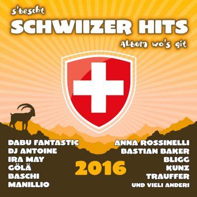 S Bescht Schwiizer Hits Album wo s git 2016