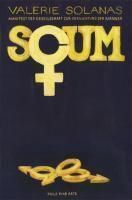 S.C.U.M. - Manifest der Gesellschaft zur Vernichtung der Männer, Valerie Solanas