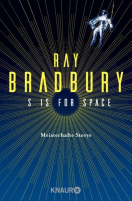 S is for Space - Ray Bradbury |