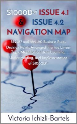 S1000D® Issue 4.1 and Issue 4.2 Navigation Map, Victoria Ichizli-Bartels